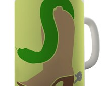 There's A Snake In My Boot Ceramic Tea Mug