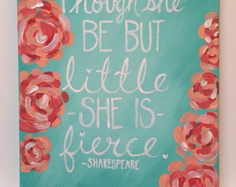 Big little sorority canvas, shakespear quote, lilly pulitzer inspired