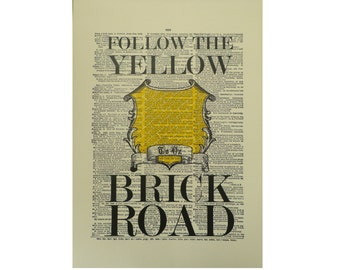 Vintage Inspired ' Follow The Yellow Brick Road ' Dictionary Page Art Print P002
