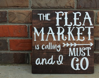 The Flea Market Is Calling and I Must Go