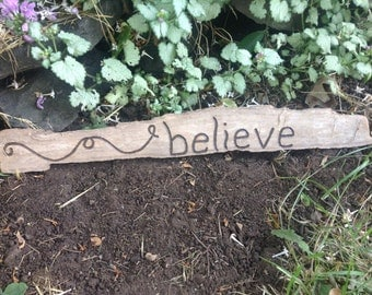 Whimsical Burned Driftwood Sign - Believe