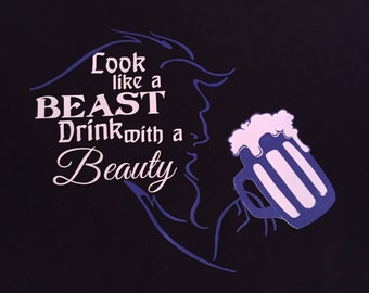 Look like a beast drink with a beauty epcot food and wine festival shirt