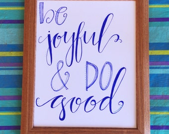 Be Joyful And Do Good| Framed Quote| Framed Art| Quote| 8x10