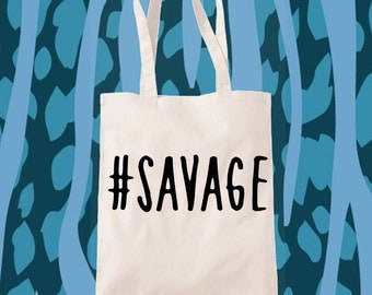 SAVAGE Tote Bag -Limited Edition