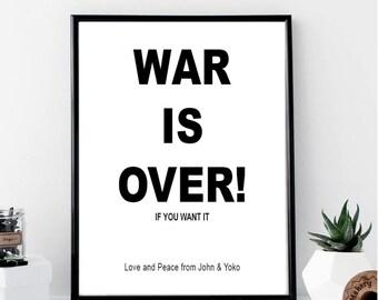 War is Over Print // Minimalist Poster // Wall Art Print // Typography // Fashion // Scandinavian Poster // Boho // Modern Office