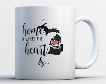 Michigan Gift - Michigan State Mug - Michiganian Coffee Cup - Michigander Map Art - Home is Where the Heart is