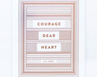 Courage Dear Heart - Copper Foil Print