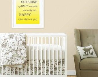 You are my sunshine my only sunshine you make me happy when skies are gray Yellow sunshine print Nursery art 8x10 digital print