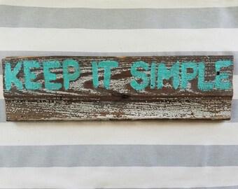 Keep It Simple in Aqua Painted on Reclaimed Wood Siding