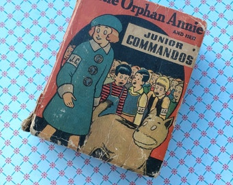Vintage Little Orphan Annie and her Junior Commandos Book