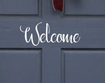 Welcome Door vinyl decal, Front Door Decal, Welcome Sign, Welcome Decal, Front Door Welcome, Welcome Home Decal, Home Decal