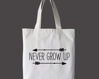 Never Grow Up Eco Tote