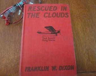 Ted Scott Rescued in the Clouds 1927 F.W Dixon