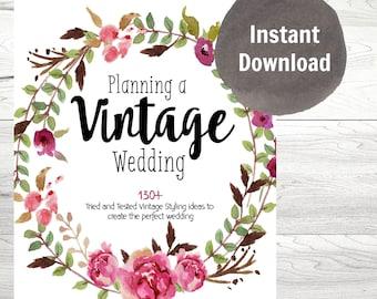 Wedding Planner, Wedding Printable Binder, Planning a VINTAGE Wedding, Wedding Decorating, Instant Download, 130 Vintage Wedding Ideas PDF