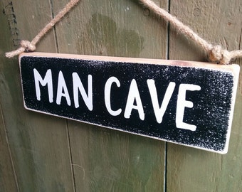 Wooden 'Man Cave' Sign - Gift