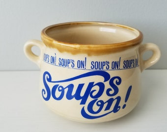 "Vintage ""Soup's On"" soup mug / ceramic / 1970s / Japan / fall / winter / cooking / kitchenware / cozy"