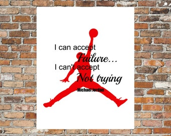 Instant download printable art, jordan downloadable quotes, instant quotes, quote wall art, jordan instant wall quotes, michael jordan quote