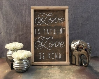 Love is patient love is kind, wood sign,  1 Corintians 13, Scripture wood sign, Religion, Wedding Gift, Farmhouse Decor, Custom , Handmade