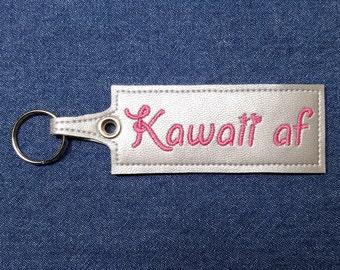 """Kawaii af Key Chain – 5"""" x 1.5"""" Kawaii af Keychain – Kawaii Keychain – Kawaii Keyring – Kawaii Key Fob – Kawaii Keyring –Kawaii af Key Chain"""