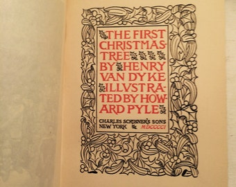 SOLD - Vintage book The First Christmas Tree by Henry van Dyke rare old first edition 1897, antique classic Christmas tale of tree tradition