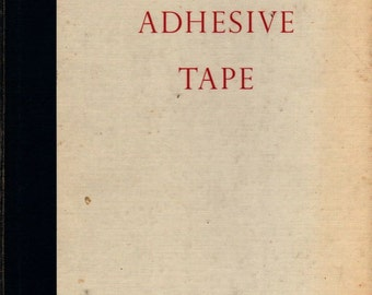 Therapeutic Uses of Adhesive Tape – Johnson & Johnson - 1958 - Vintage Book
