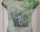 Kill Your Television tshirt Womens Sz M by IM.BUTTERFLYCREATIONS
