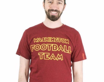 Washington Football Team - Washington DC - Name Change - Dan Snyder - Washington Football Shirt - Made in DC