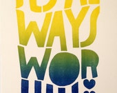 Lisa Congdon Limited Edition Always Worth It Print