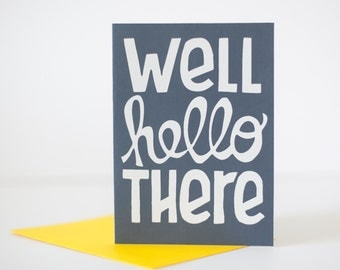 blank greeting card well hello there