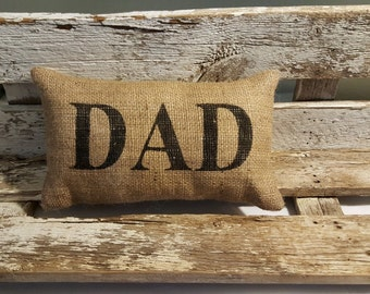 "Burlap Dad 11"" x 6"" Stuffed Pillow Father's Day Or Burlap Birthday Gift"