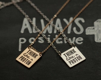 Think Like A Proton Necklace