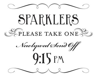 Sparkler Send Off Sign Printable 9:15 pm DIY Digital File PDF Favor Signage Wedding Do it Yourself 8x10 and 5x7 Fancy