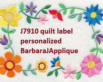 Quilt Label J7910  machine embroidered
