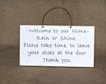 Wood Home Decor, Housewares, Remove Shoes Sign, French Cottage Country Chic Signage, Primitive Farmhouse, Rustic Plaque, Welcome to our Home