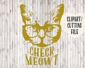 check meowt cat svg cut file, svg cutting file, vinyl stencil, cat clipart, kitten svg, commercial svg files, silhouette file, cricut design