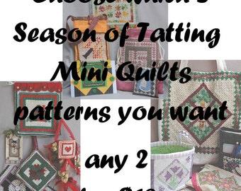 Choose 2 Season of Tatting Mini Quilts e-Patterns