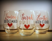 5 - stemless wine glasses - set of 5- Great gift for the bridesmaids, bachelorette parties, showers... Choose your fonts!