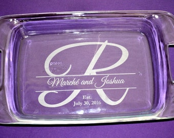 Personalized Engraved Bakeware~3 Sizes With Lid~Custom Wedding Gift~Anniversary~Newlyweds~Housewarming~Casserole Baking Dish #1
