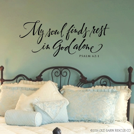 Scripture Wall Decal My Soul Finds Rest In God Alone