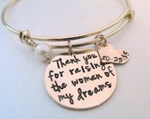 Thank you for raising the woman of my dreams Bracelet -  Gold filled Mother of the Bride Gift