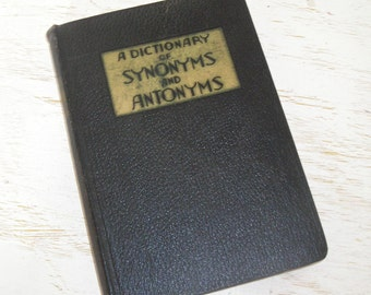 A Dictionary of Synonyms and Antonyms 1937 - vintage black book with red edged pages - gold details - antique language book Joseph Devlin