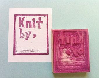 Knit by stamp, custom label stamp, personalized labels, hand carved rubber stamp