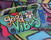 Good vibes, Hippie Home decor, hippie house, good vibes sign, Good vibes only, positive vibes, word art, hippie sign, singleton, your tribe