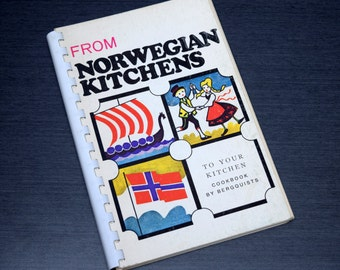 From Norwegian Kitchens to Your Kitchen, Cookbook by Bergquists, Scandinavian Cook Book, Spiral Bound