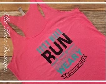 Racerback Workout women's tank Run Motivational inspirational