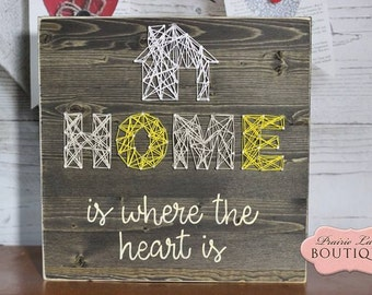 Rustic Wood Sign, HOME is where the heart is, Housewarming, Love Quote, Anniversary, Wedding Gift, String Art, Home Quote