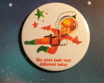 Vintage mash-up pin badge - Space Oddity (the stars look very different today) David Bowie