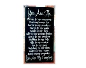 You Are The...You Are My Everything wood sign Wedding  Gift