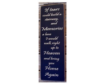 If tears could build a stairway... vertical  primitive wood sign