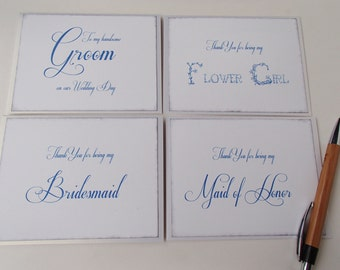Thank you for being my Bridesmaid- Flower Girl- For my Groom- Very elegant- Choose your color font- Set of 4-